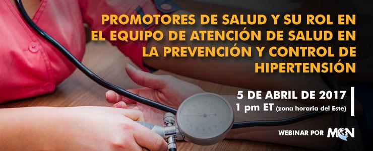MCN Webinar Promotores de Salud y su rol en el equipo de Atención de Salud en la Prevención y Control de Hipertensión