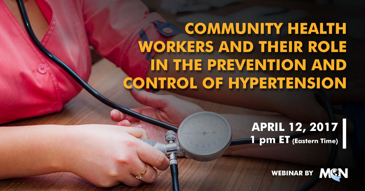MCN webinar The Role of Community Health Workers in the Prevention of Hypertension