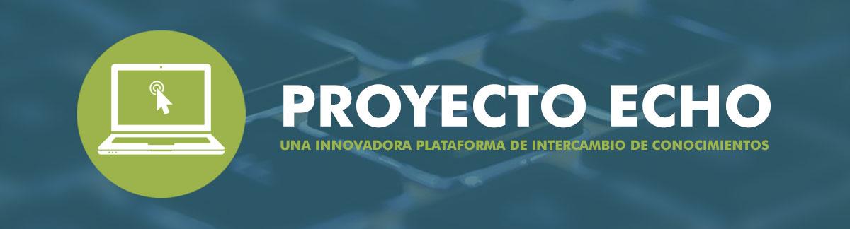 proyecto echo Una innovadora plataforma de intercambio de conocimientos
