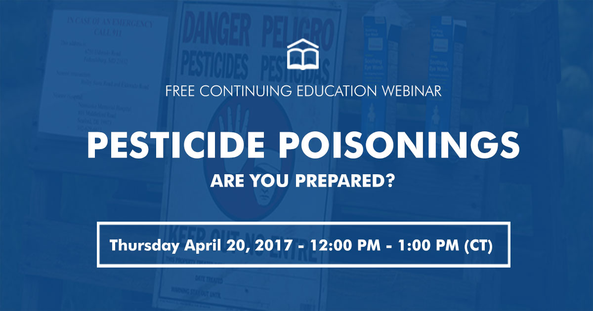 MCN webinar Pesticide Poisonings - Are You Prepared?