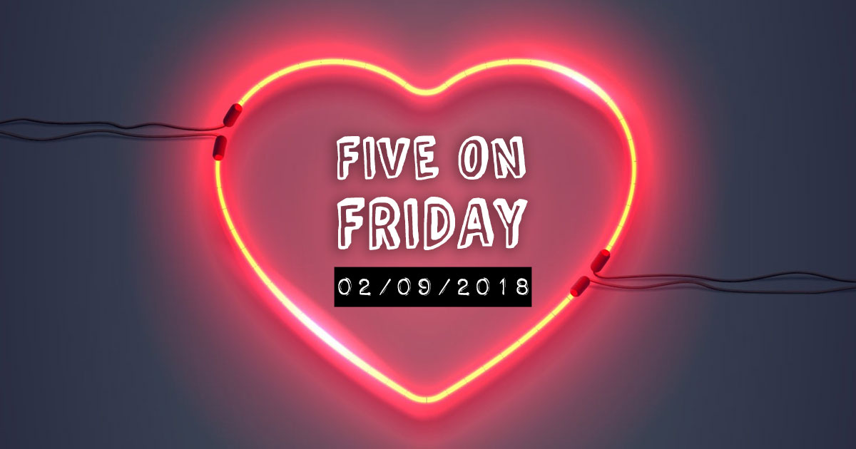 MCN Five on Friday Valentine's Edition