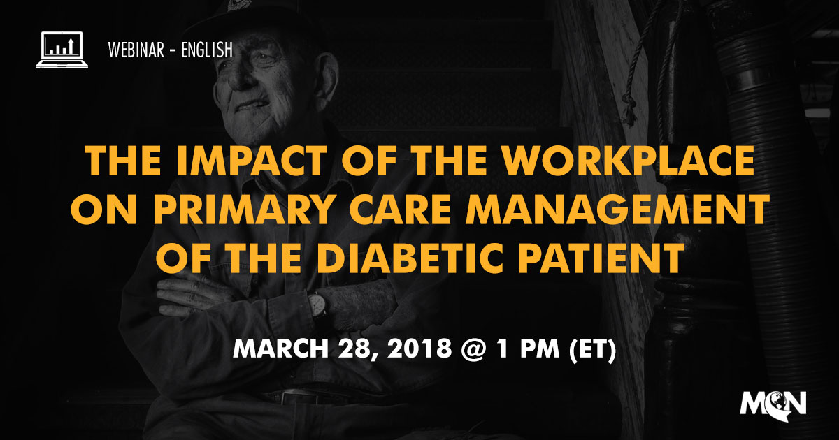 MCN Webinar - The Impact of the Workplace on Primary Care Management of the Diabetic Patient
