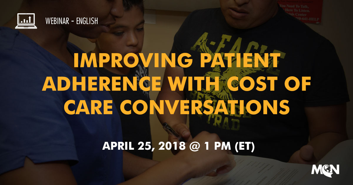 MCN Webinar - Improving patient adherence with cost of care conversations