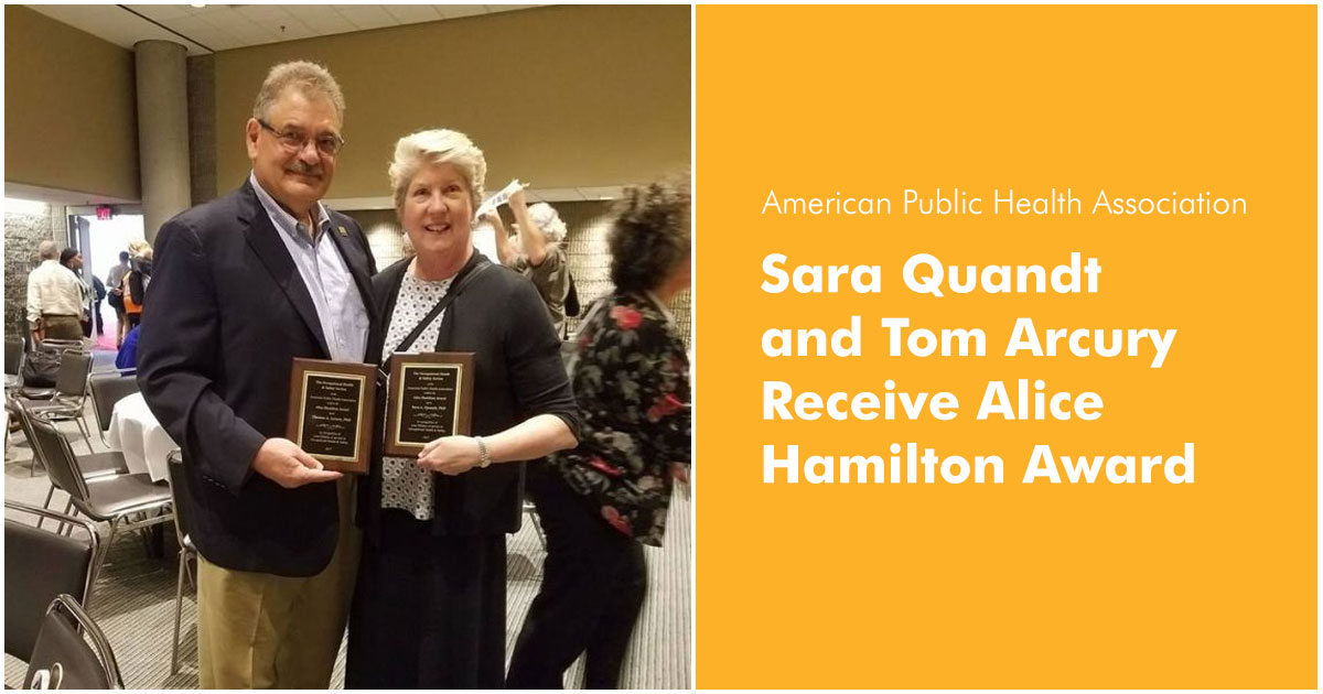 Sara Quandt and Tom Arcury Holding Alice Hamilton Award