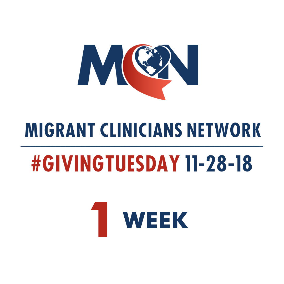 Migrant Clinicians Network - 1 Week to Giving Tuesday
