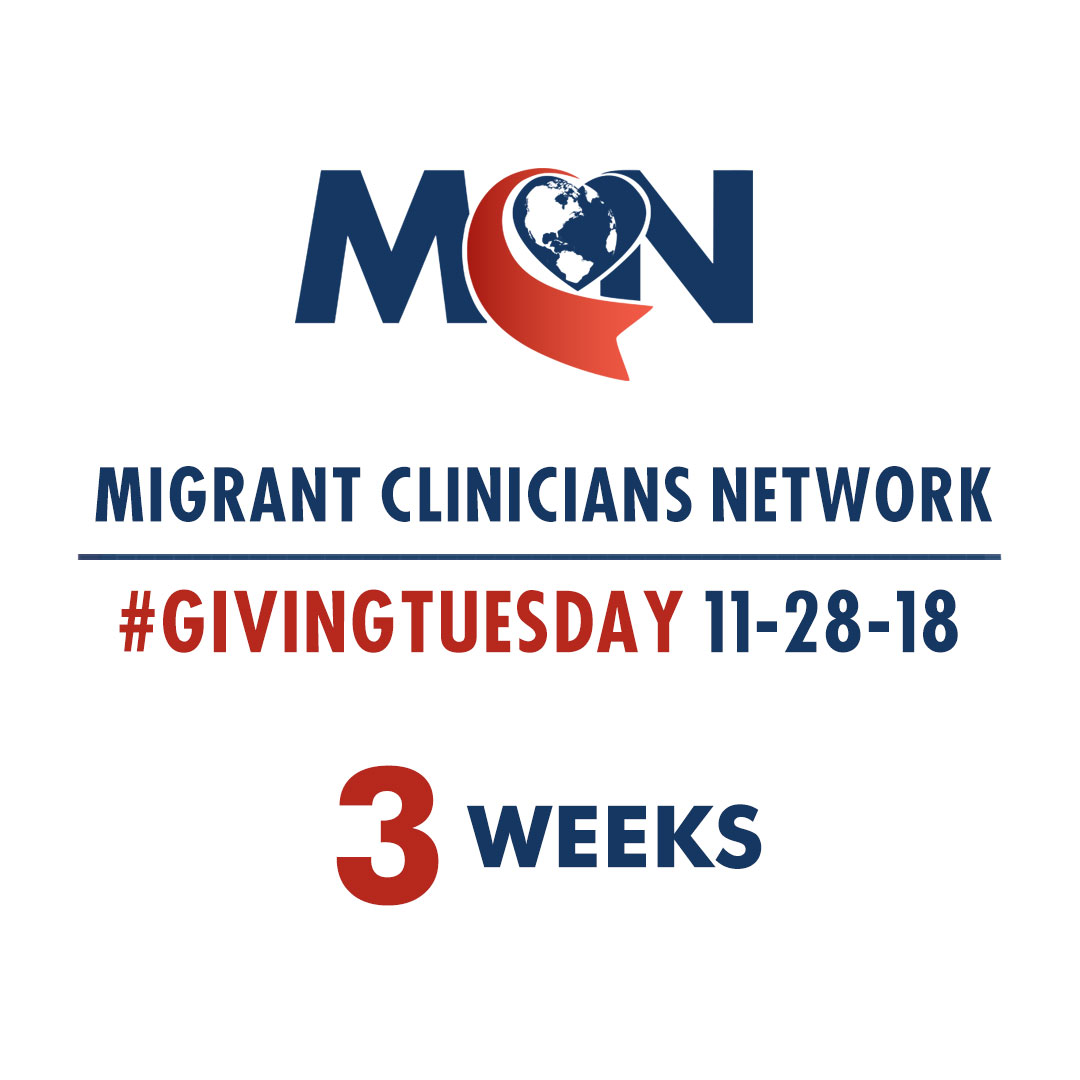 Migrant Clinicians Network - 3 Weeks to Giving Tuesday