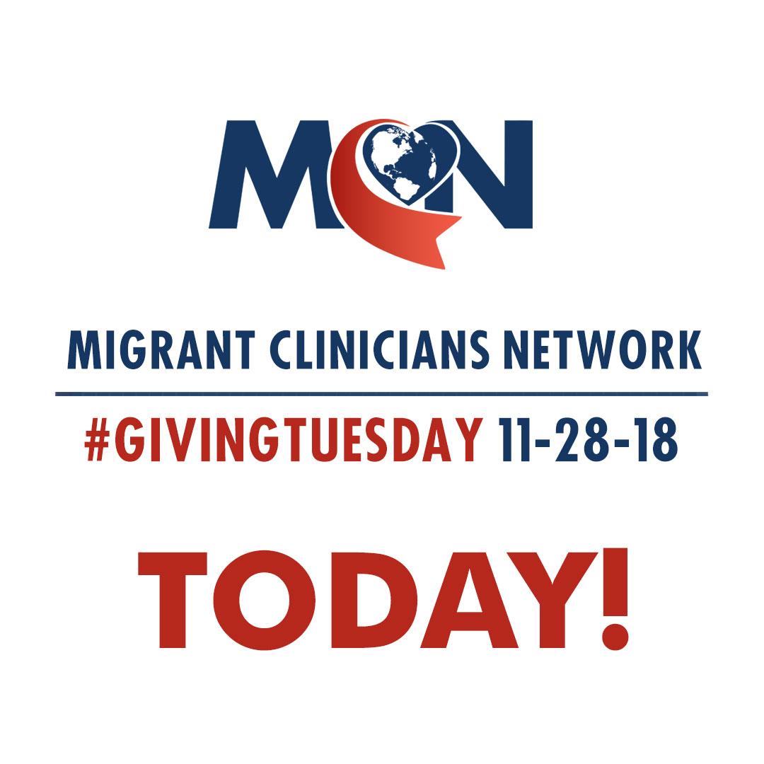 Migrant Clinicians Network - Today is Giving Tuesday!