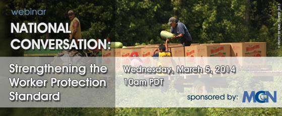 Webinar: National Conversation: Strengthening the Worker Protection Standard