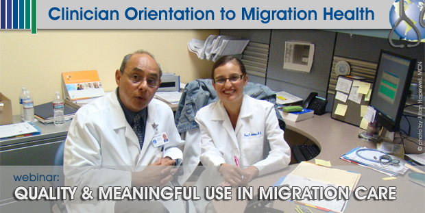 Quality & Meaningful Use in Migration Care