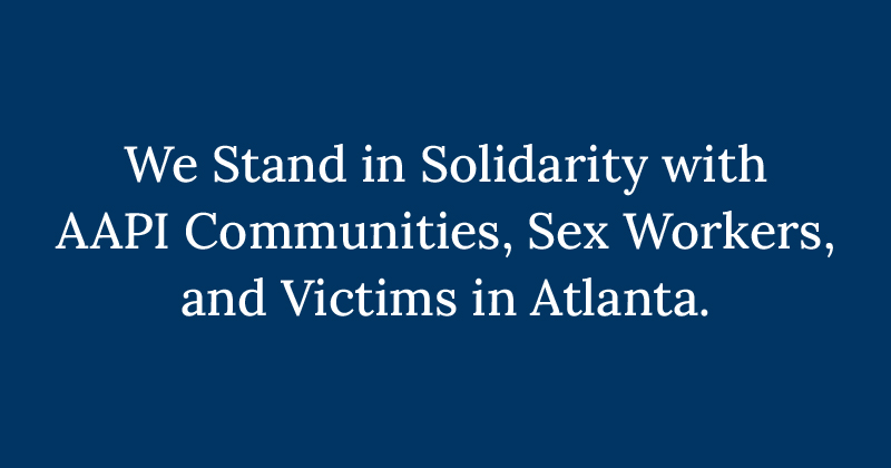 Migrant Clinicians Network Stands in Solidarity with AAPI Communities, Sex Workers, and Victims in Atlanta