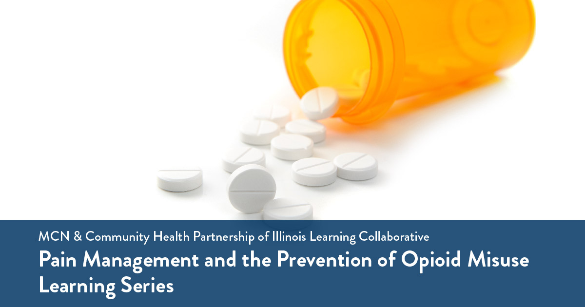 MCN Webinar - Pain Management & Opioid Misuse Learning Collaborative