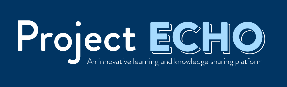 Project ECHO: An innovative learning and knowledge sharing platform