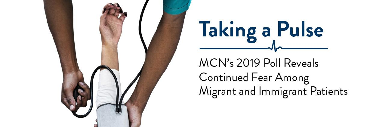 Taking a Pulse: Migrant Clinicians Network's 2019 Poll