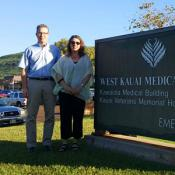 Amy K. Liebman and Jimmy Roberts, MD, MPH at West Kauai Medical Center