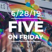 Five on Friday: Pride Month