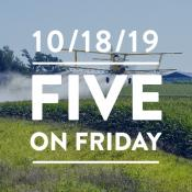 Five on Friday October 18, 2019