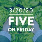 Five on Friday: First Day of Spring