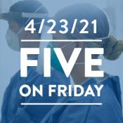Five on Friday: Officials Move to Protect Frontline Workers