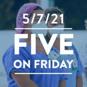 Five on Friday: National Nurses Week 2021