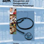 Recognition and Management of Pesticide Poisonings, 6th Edition