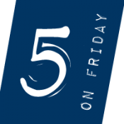 Five on Friday | August 28, 2015