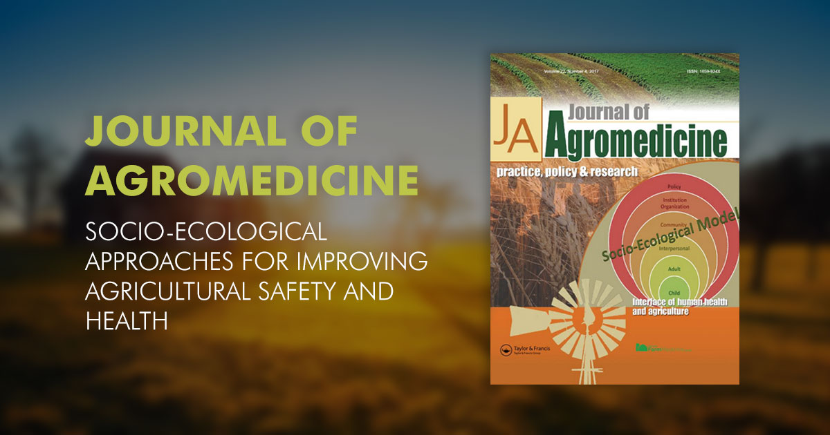 Journal of Agromedicine Socio-ecological approaches for improving agricultural safety and health