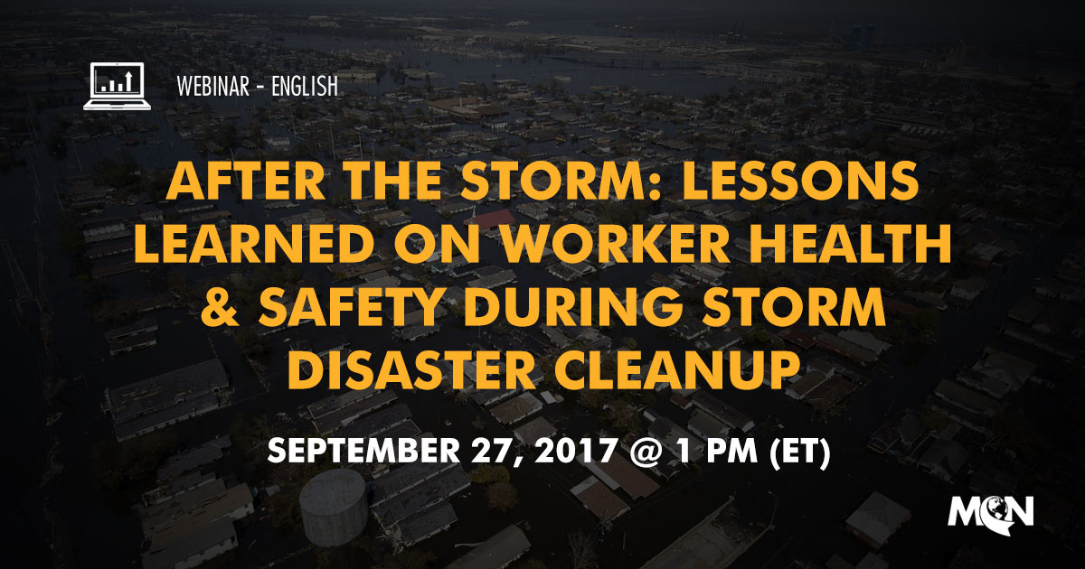 MCN webinar - after the storm worker safety and health