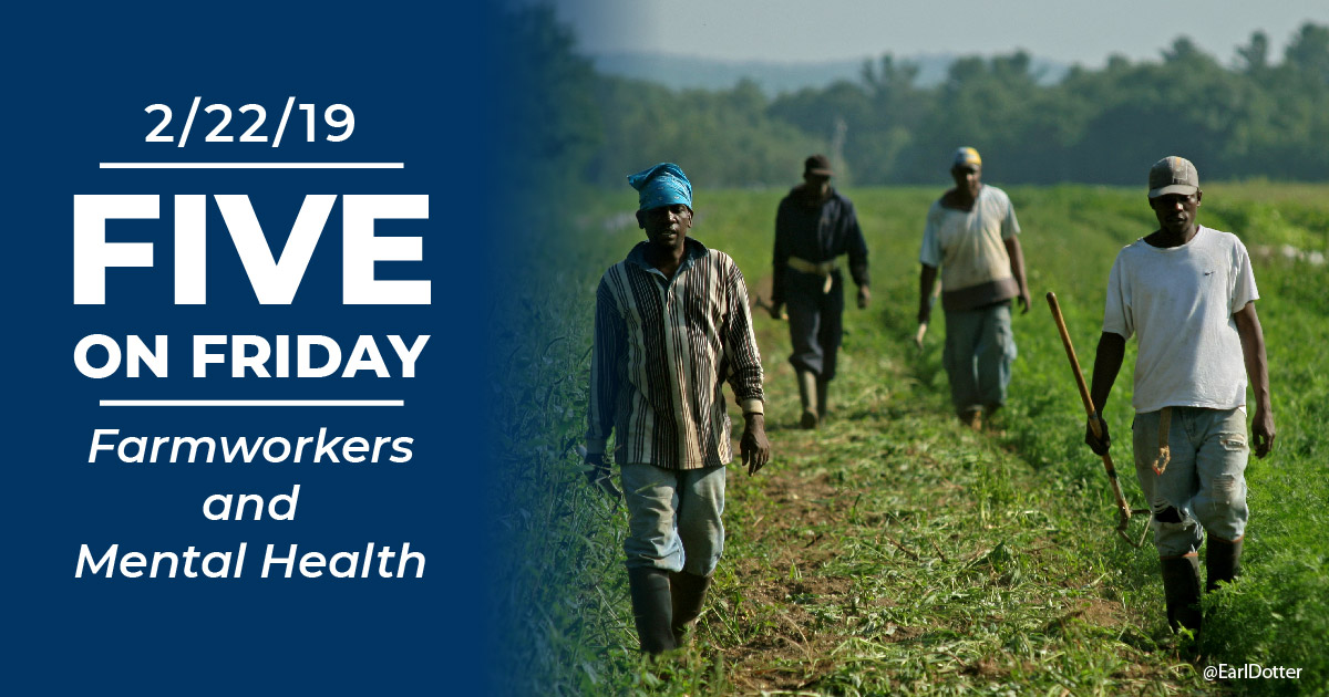 Five on Friday Farmworkers and Mental Health