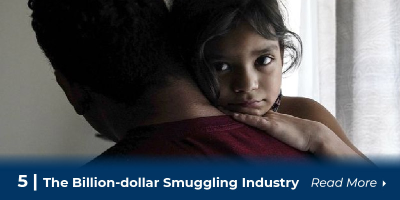 5 The billion-dollar smuggling industry