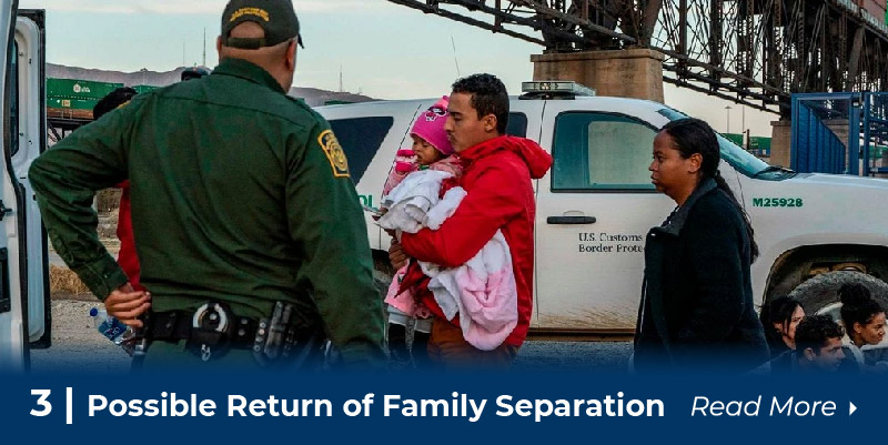3 Possible return of family separation