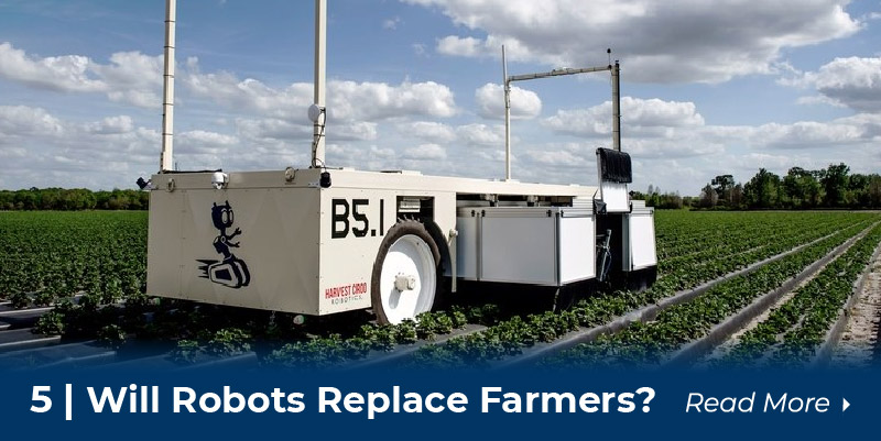 5 Robots replace farmers