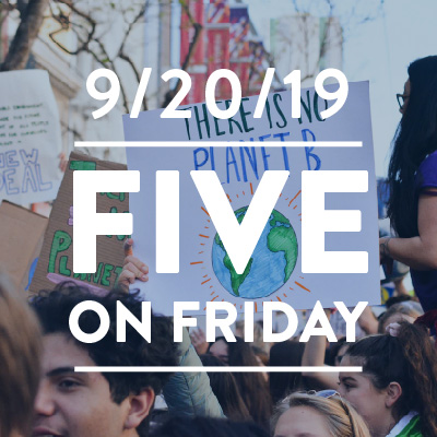 Five on Friday: September 20, 2019