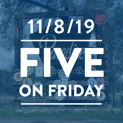 Five on Friday: November 8, 2019