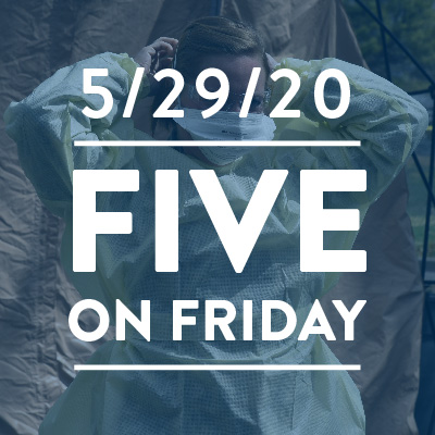 Five on Friday: Significant Risks to Health Workers During Pandemic