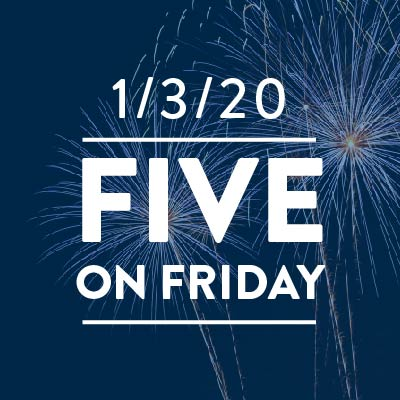 Five on Friday: 1/3/20
