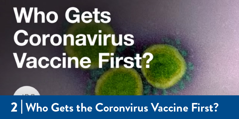 Who Gets Coronavirus Vaccine First?