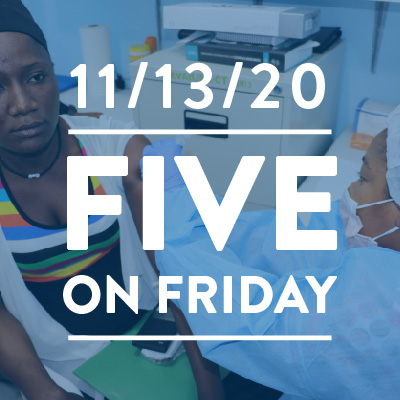 Five on Friday: Preparing to Distribute COVID-19 Vaccine