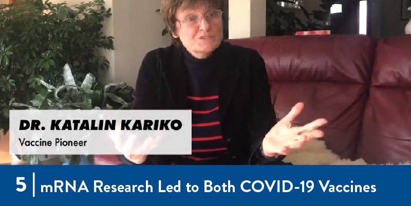 mRNA Research Led to Both COVID-19 Vaccines