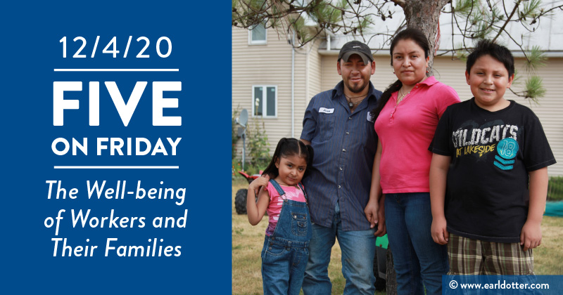 Five on Friday: The Well-being of Workers and Their Families