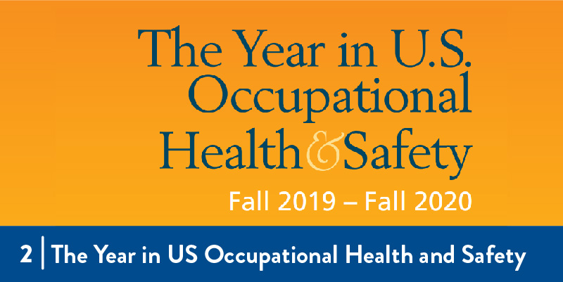 The Year in U.S. Occupational Health and Safety