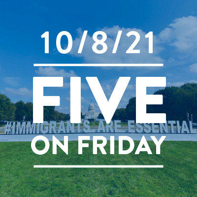 Five on Friday: #Immigrants Are Essential