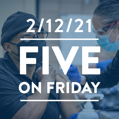 Five on Friday: Overcoming COVID-19 Vaccine Hesitancy