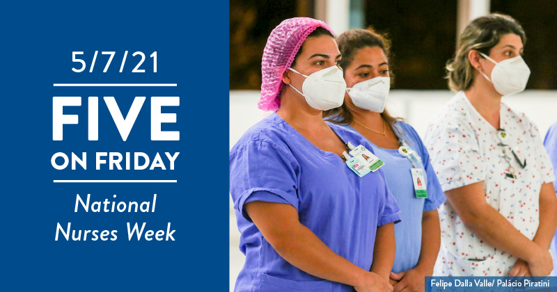 Five on Friday: National Nurses Week