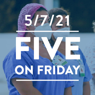 Five on Friday: National Nurses Week 2021