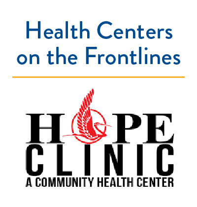 Health Centers on the Frontlines: HOPE Clinic Ramps Up Telehealth, Starts Rapid
