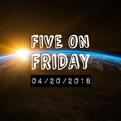 MCN Five on Friday - Earth Day
