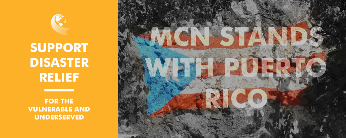 MCN Stands with Puerto Rico - Support Disaster Relief