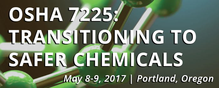 OSHA 775: Transitioning to Safer Chemicals